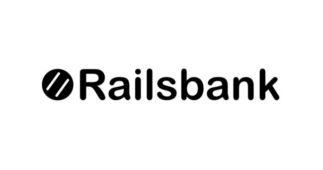 全ての会社がフィンテックになることを可能にするグローバルオープンバンキングプラットフォームを展開するRailsbankに追加出資