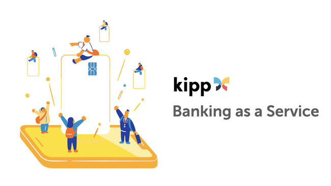 Kipp、金融機関向けにBaaS(Banking as a Service)を提供開始、並びにシードラウンドで累計5億円の資金調達を実施