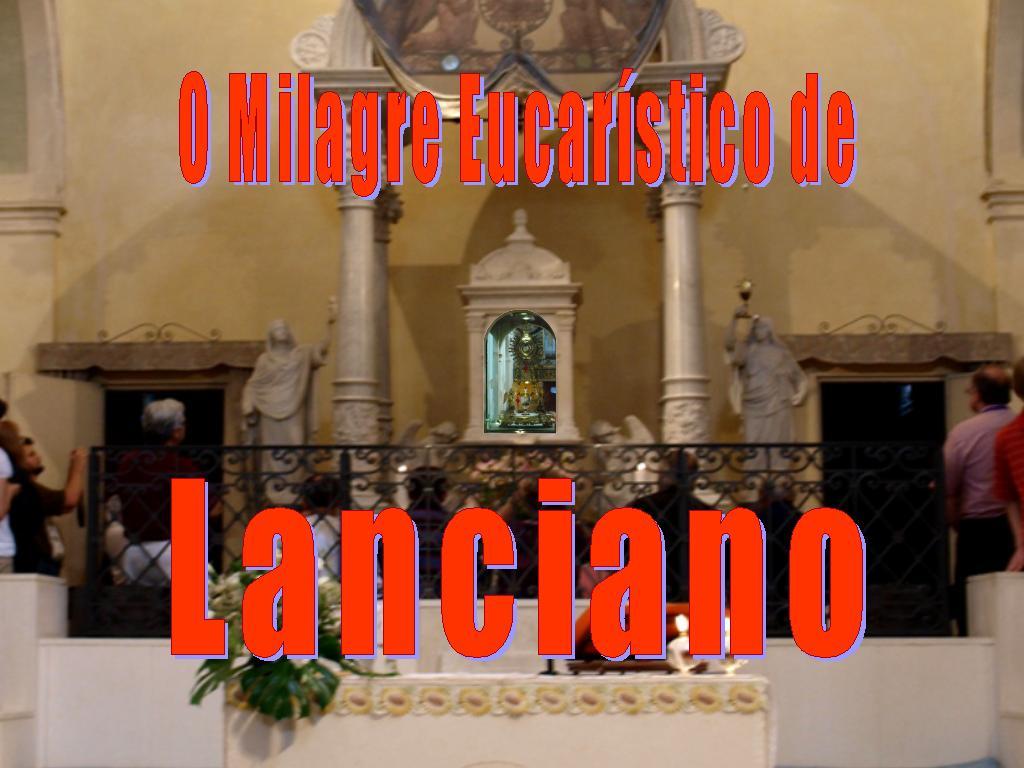 O MILAGRE DE LANCIANO