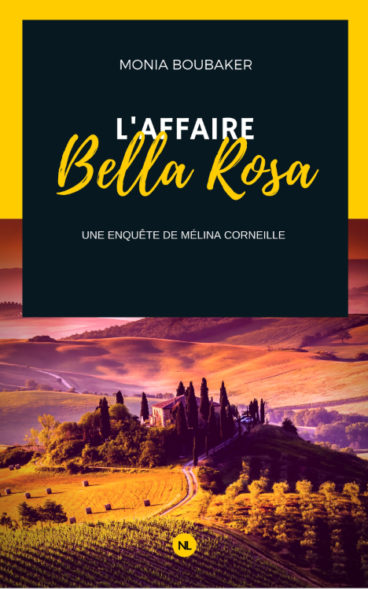 Affaire Bella Rosa