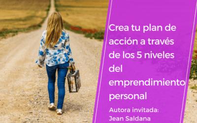 Crea tu plan de acción a través de los 5 niveles de emprendimiento personal