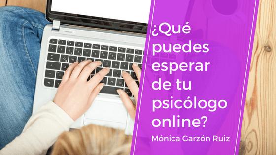 ¿Qué puedes esperar de tu psicólogo online?