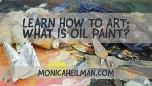 What is Oil Paint