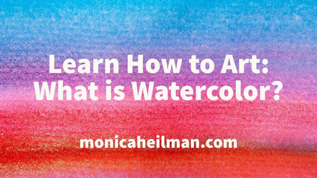 What is Watercolor paint