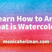 Learn How to Art: What is Watercolor?