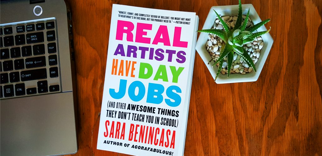 short burst book 3: Real Artists Have Day Jobs by Sara Benincasa