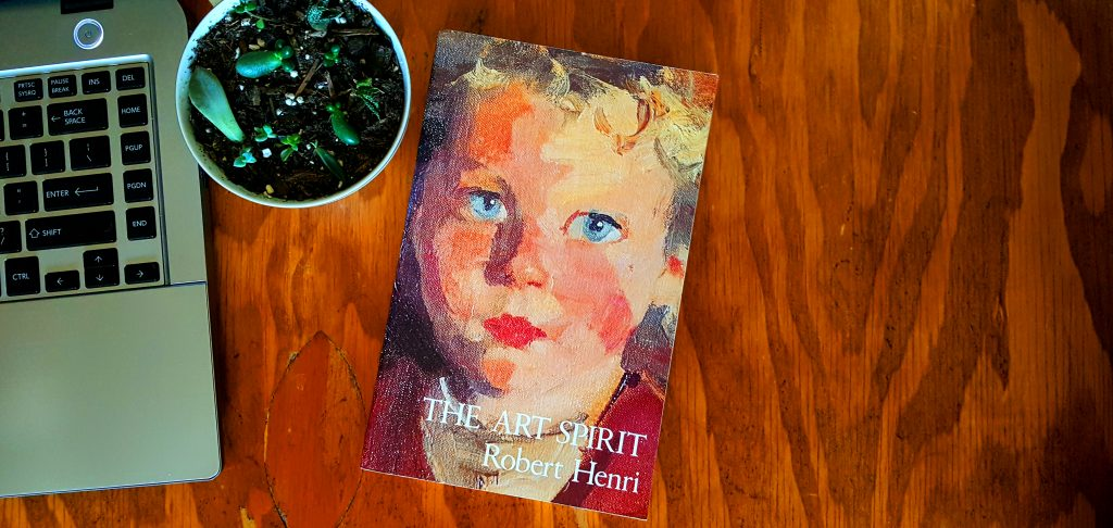 Short burst books 1: The Art Spirit by Robert Henri