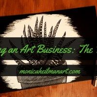 Starting an Art Business Part 1: The Prequel