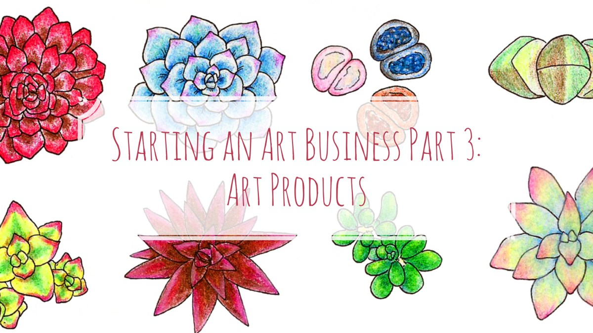 Starting an Art Business Part 3: Art Products