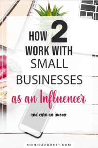 How to Work with Small Businesses as an Influencer creating sponsored content