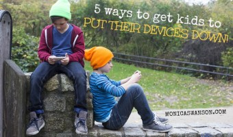 5 ways to get your kids to put their devices down.