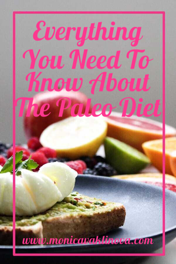 Everything You Need To Know About Paleo Diet