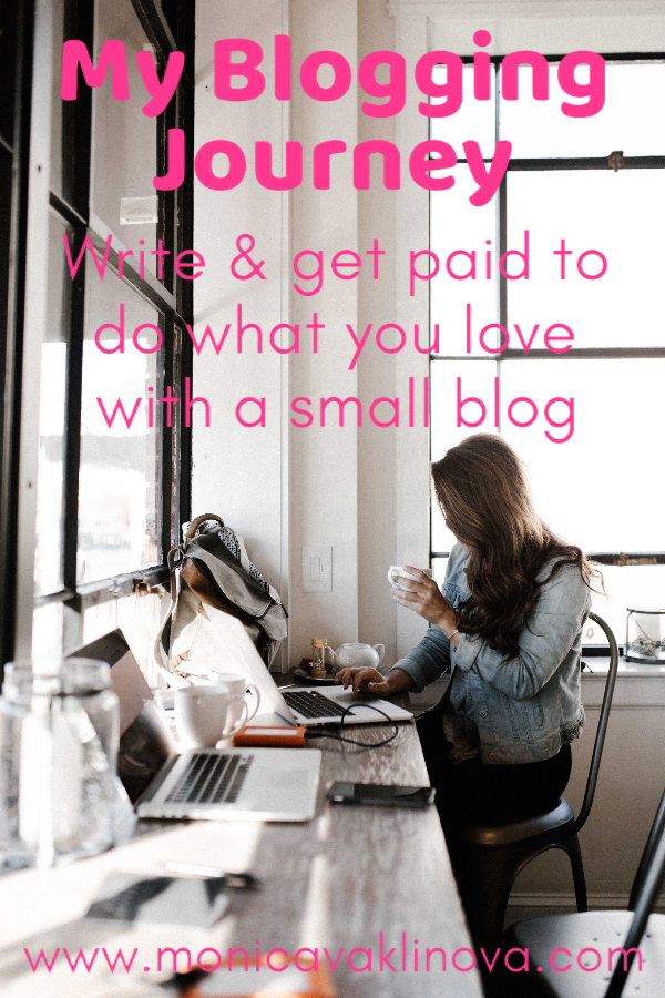 my blogging journey: write and get paid to do what you love with a small blog