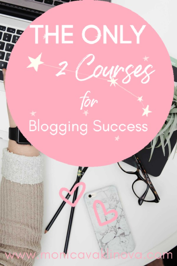 The 2 Must Have Courses For Blogging Success