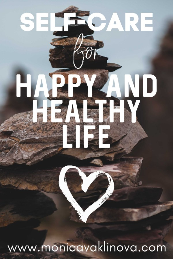 Self-Care for Healthy and Happy Life