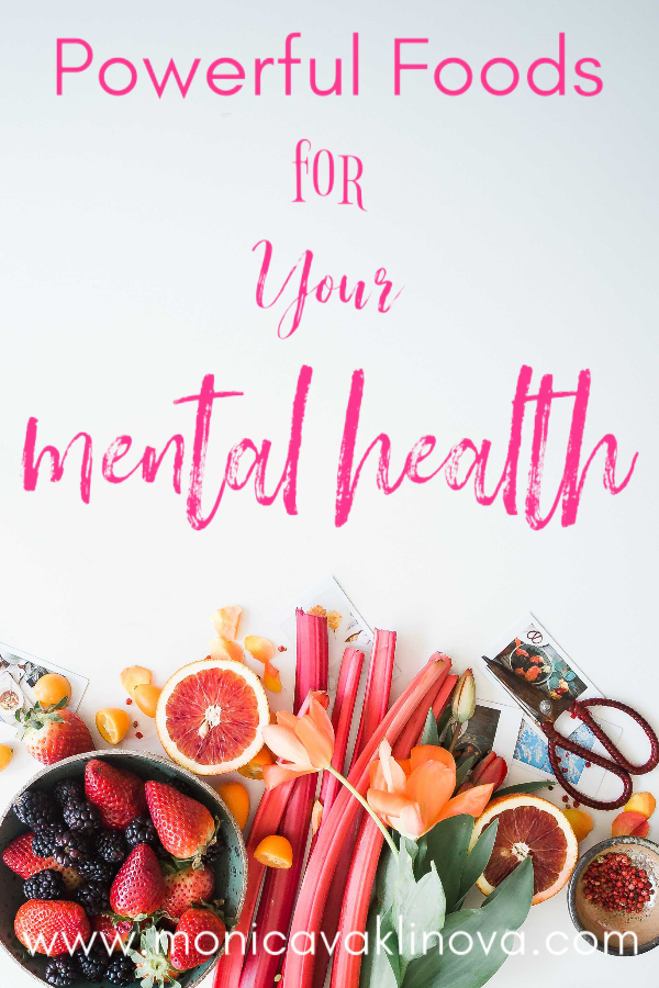 Powerful Foods for Your Mental Health