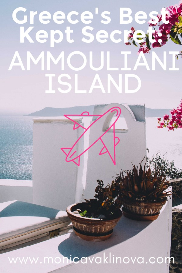 Greece's Best Kept Secret: Ammouliani Island
