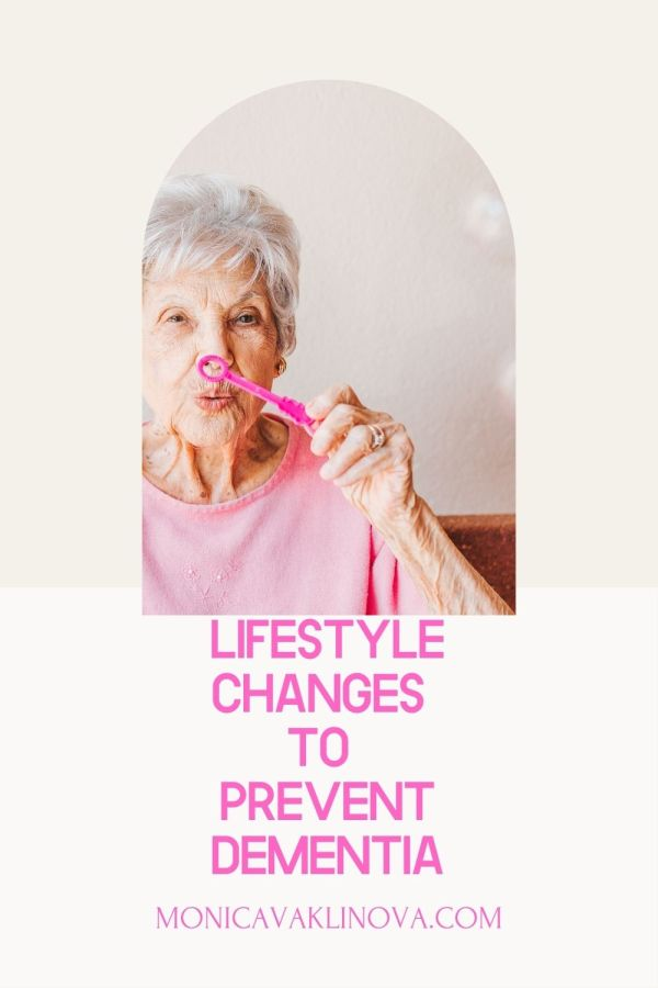 Lifestyle changes that help you prevent dementia
