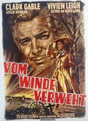 """2-F81-V13-113 -------------------- D: -------------------- """"Vom Winde verweht"""" / Plakat Filme / Einzeltitel: """"Vom Winde verweht"""" (Gone with the Wind) (USA 1939; Regie: Victor Fleming; Buch: Sidney Howard nach dem Roman von Margaret Mitchell; mit Clark Gable, Vivien Leigh u.a.). - Plakat. - Graphische Gestaltung: Rolf Goetze. Druck: Winterdruck Heidelberg."""