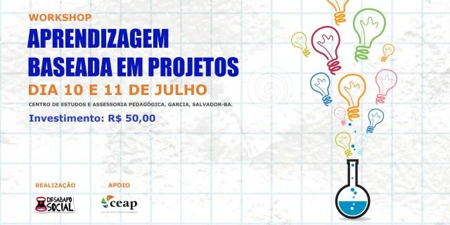 Workshop Aprendizagem baseada em Projetos | Desabafo Social