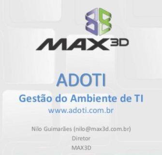 Apresentação do ADOTI pela MAX3D