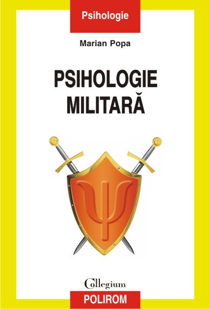 Psihologie militara - Popa Marian - carti psihologie