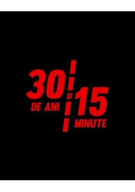 30 de ani și 15 minute (2020)