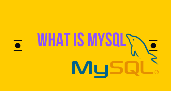 What is MySql? Learn step by step