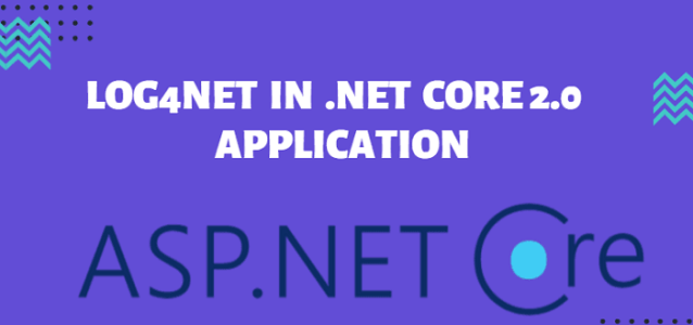 How To Implement Log4Net In ASP.NET Core Application