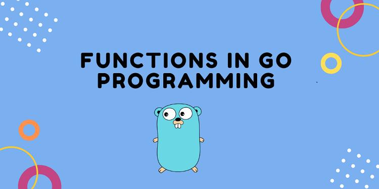 Functions in Go programming