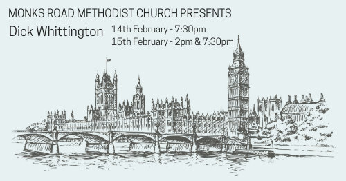 "Line drawing of the Houses of Parliament in London, with the words ""Monks Road Methodist Church presents Dick Whittington"" and dates and times of the performances on (see below for details)."