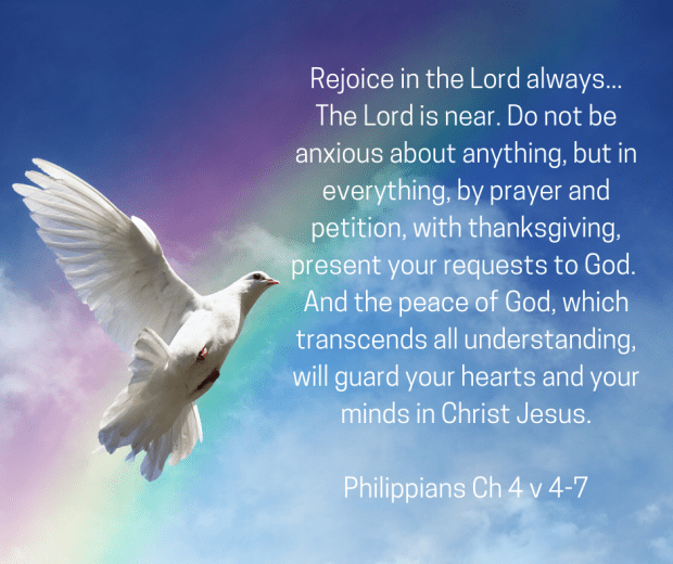A white dove flying across a rainbow, with the verse from Phillipians chapter 4 verses 4 to 7