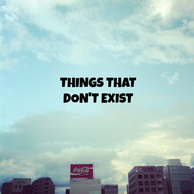 thingsthatdontexist