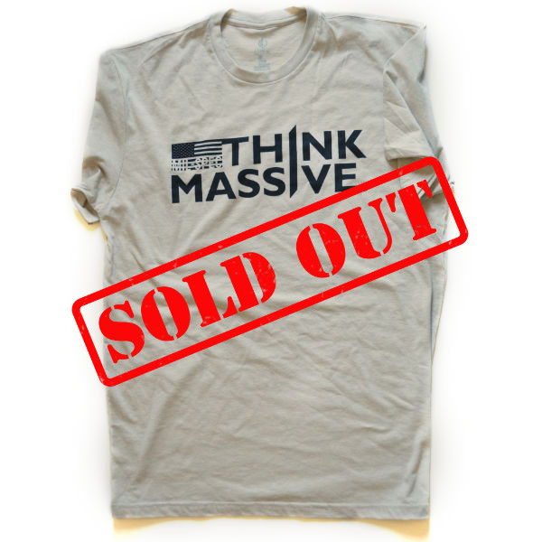 Think Massive Mil-Spec Sold Out