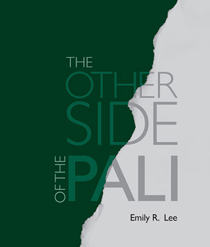 """""""The Other Side of Pali"""" By Emily Lee"""