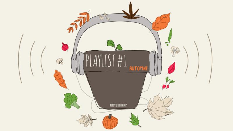 {PLAYLIST} #1 – C'est l'automne, appuie sur le champignon