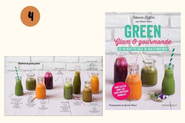 green glam et gourmande - rebacca leffler - livre pour cuisiner végétarien au quotidien