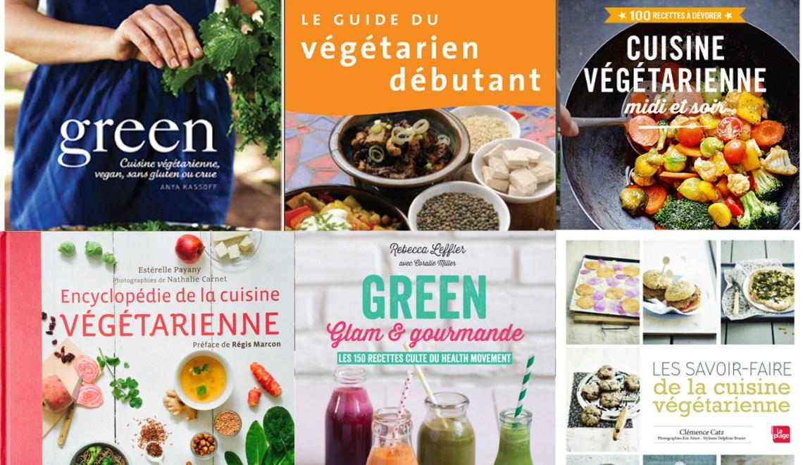 5 livres pour cuisiner végétarien au quotidien