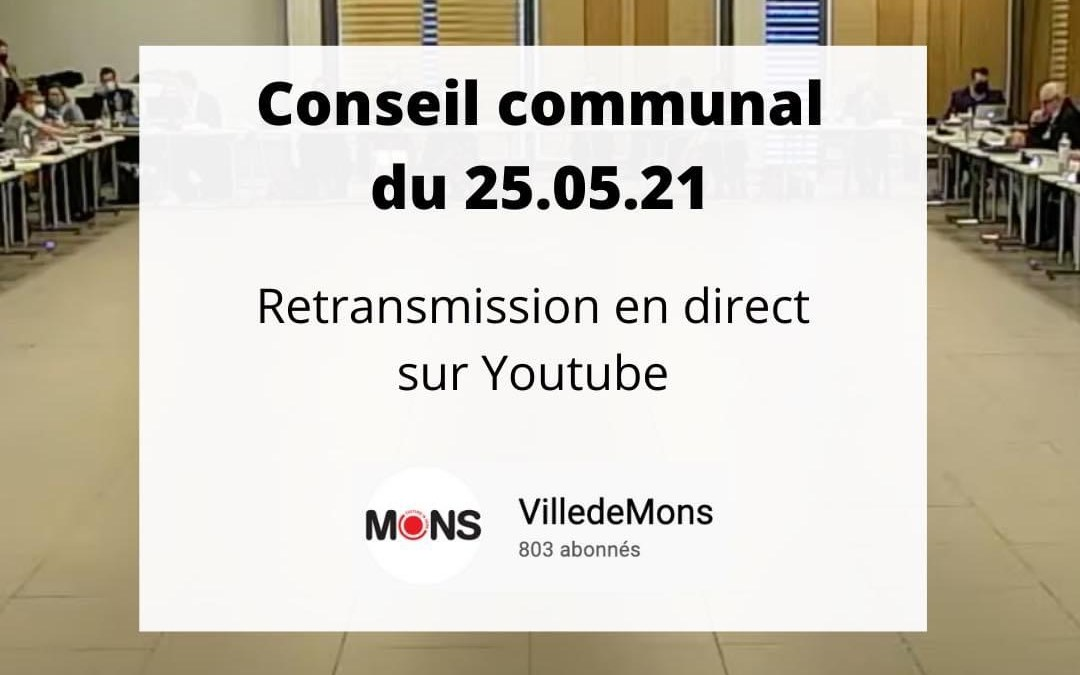 Conseil Communal mardi 25 mai 2021 dès 18h en ligne