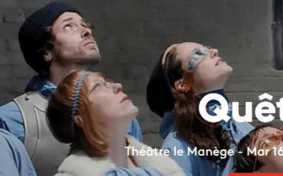 Quête au Théâtre le Manège 16 &17 novembre 2021: gagnez 2 x 2 places pour mercredi 17 novembre