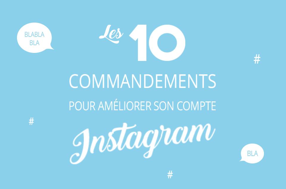 Les 10 commandements instagram
