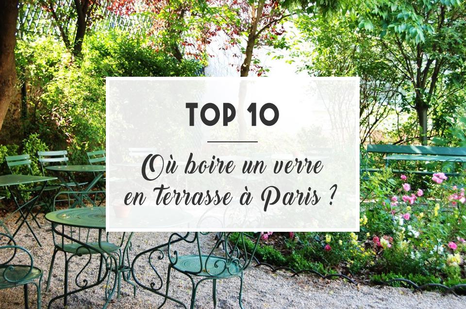 TOP 10 : Où boire un verre en terrasse à Paris ?