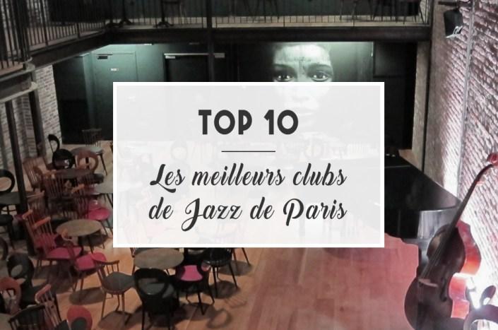 TOP 10 : Les meilleurs clubs de jazz de Paris