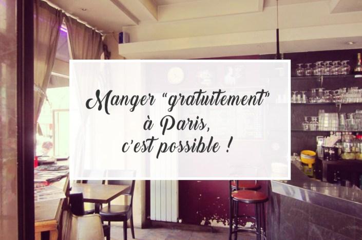 """Manger """"gratuitement"""" à Paris, c'est possible !"""