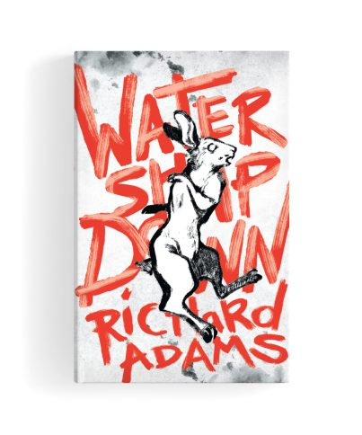 Watership Down Richard Adams Monsieur Toussaint Louverture