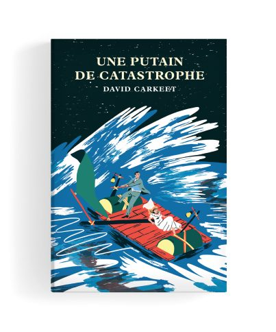 Une putain de catastrophe David Carkeet Monsieur Toussaint Louverture
