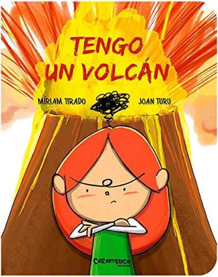 Recomendaciones cuentos infantiles Sant Jordi - Miriam Tirado - Tengo un volcan
