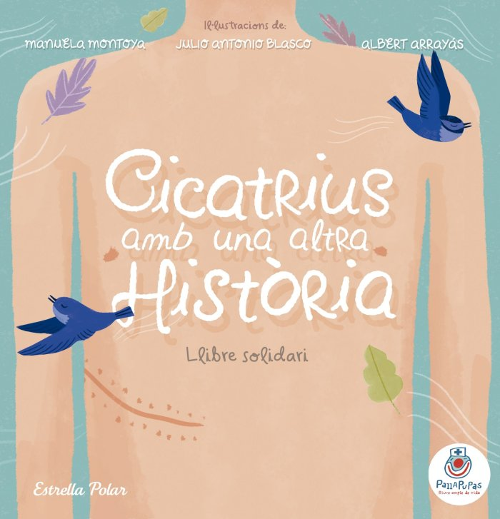 Recomendaciones cuentos infantiles Sant Jordi - Pallapupas - Cicatrius amb una altra historia