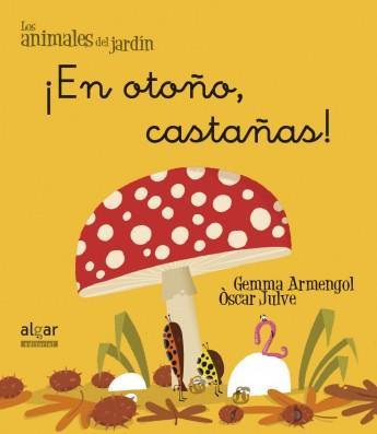 en otoño castañas - libros de otoño para niños - autumn children books - contes de tardor