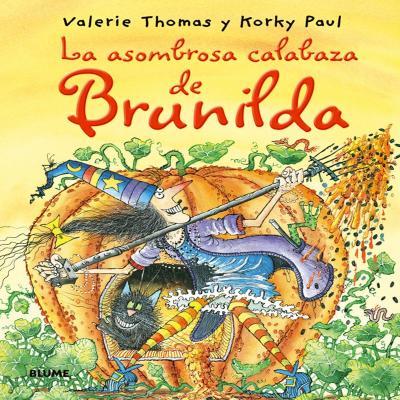 la asombrosa calabaza de brunilda - libros de otoño para niños - autumn children books - contes de tardor